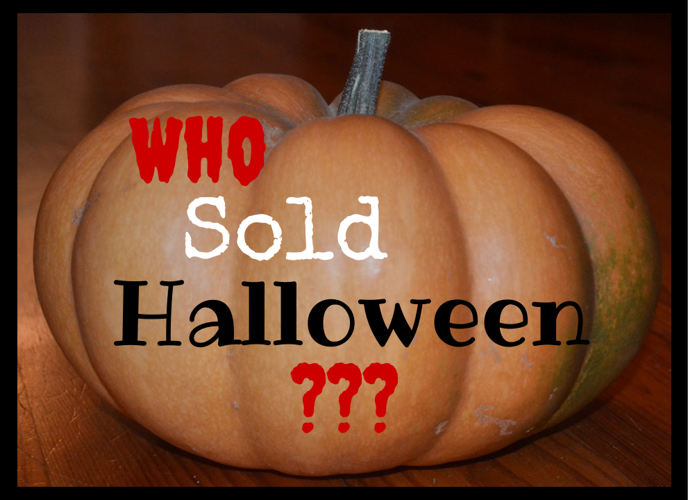 Who sold Halloween?