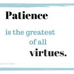The Patience Discipline
