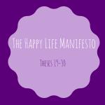 Happy Life Manifesto: 19-30