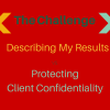 Describing Results vs Protecting Confidentiality