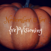 November is the month for visioning Musquee de Provence pumpkin