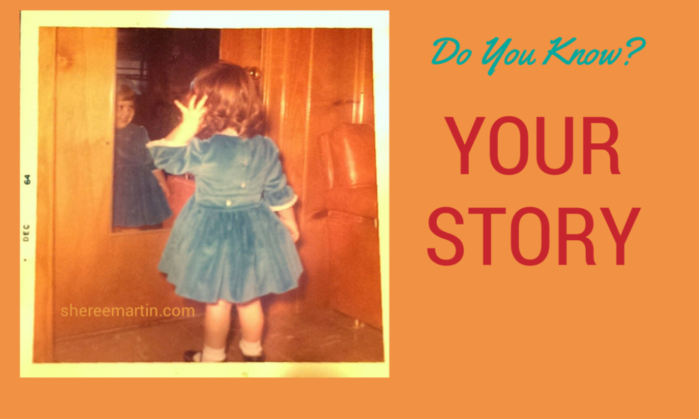 Do You Know Your Story?