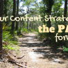 Your content strategy is the path forward. Sheree Martin