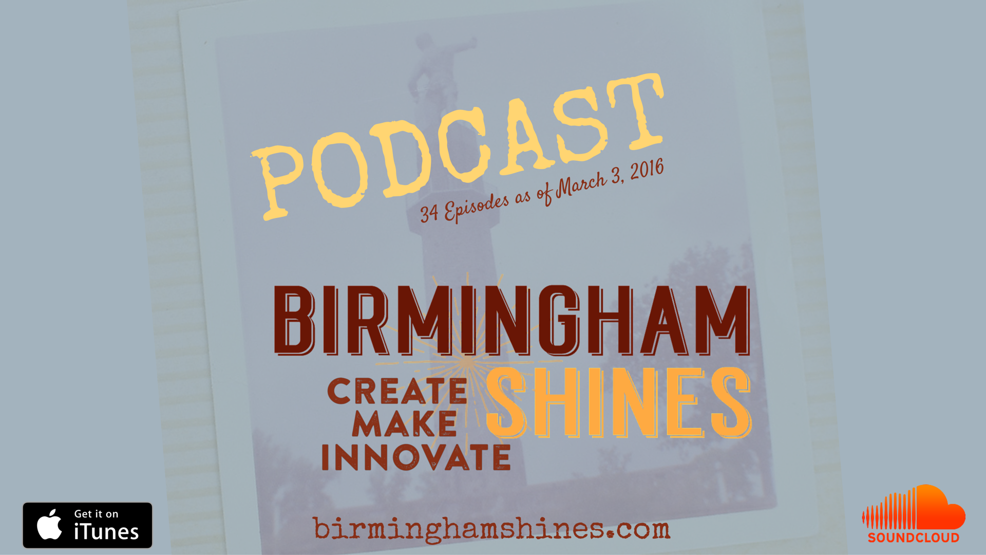 Birmingham Shines Podcast by Sheree Martin offers conversational profiles with the creators, innovators, makers and entrepreneurs of Birmingham, Alabama. 35 episodes are available as of March 10, 2016